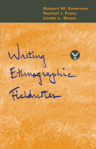 Writing Ethnographic Fieldnotes (Chicago Guides to...