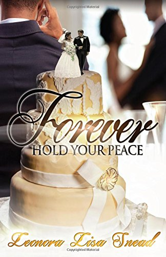 Forever Hold Your Peace
