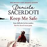 Keep Me Safe: Seal Island, Book 1   Daniela Sacerdoti