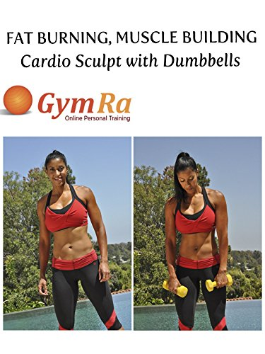 Fat Burning, Muscle Building Cardio Sculpt with Dumbbells