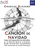 Canci�n de Navidad para estudiantes de espa�ol. Libro de lectura: A Christmas Carol for Spanish learners. Reading Book Level A1 Beginners (Read in Spanish) (Spanish Edition)