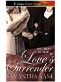 Love's Surrender (Brothers in Arms, Book Nine)