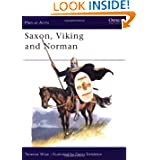 Saxon, Viking and Norman (Men at Arms Series, 85)