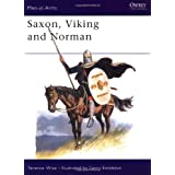 Saxon, Viking and Norman (Men at Arms Series, 85) ~ Terence Wise