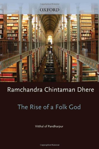Rise of a Folk God: Vitthal of Pandharpur (South Asia Research)