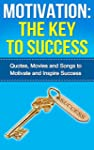 Motivation: The Key to Success: - Quo...