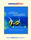 Elementary and Intermediate Algebra: Concepts and Applications, The MyMathLab Edition (5th Edition)