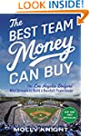 The Best Team Money Can Buy: The Los...