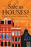 img - for Safe as Houses? a Historical Analysis of Property Prices book / textbook / text book