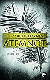 Elizabeth Haynes: Atemnot