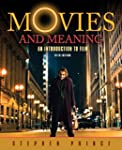 Movies and Meaning: An Introduction t...