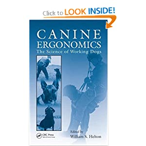 Canine Ergonomics: The Science of Working Dogs
