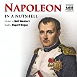 Napoleon - In a Nutshell | Neil Wenborn