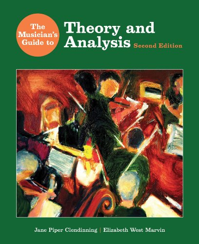 The Musician's Guide to Theory and Analysis (Second...