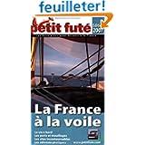 Petit Futé La France à la voile