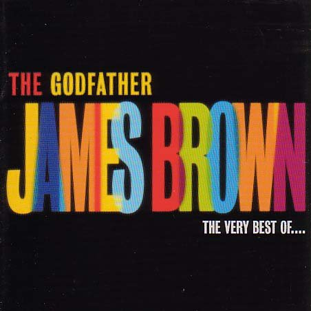 James Brown - The Godfather - Zortam Music