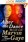 After the Dance: My Life with Marvin...