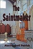 The Saintmaker