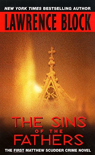 The Sins of the Fathers (Matthew Scudder Mysteries)