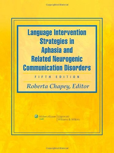 Language Intervention Strategies in Aphasia and Related...