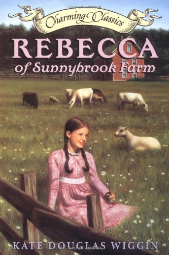Rebecca of Sunnybrook Farm Book and Charm (Charming Classics)
