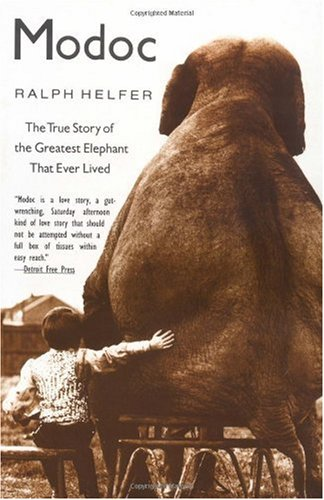 Moduc The true Story of the Greatest Elephant That Ever Lived by Ralph Helfer