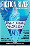 img - for Fiction River: Unnatural Worlds book / textbook / text book