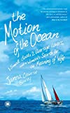 The Motion of the Ocean: 1 Small Boat, 2 Average Lovers, and a Woman
