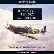 Reach for the Sky: The Story of Douglas Bader DSO, DFC | [Paul Brickhill]