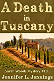 img - for A Death In Tuscany (Sarah Woods Mystery Book 13) book / textbook / text book