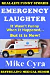 Emergency Laughter: It Wasn't Funny W...
