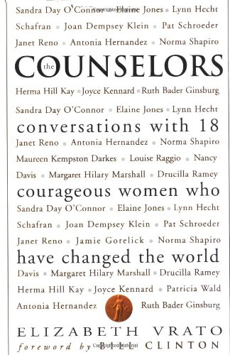 The Counselors: Conversations With 18 Courageous Women Who Have Changed the World
