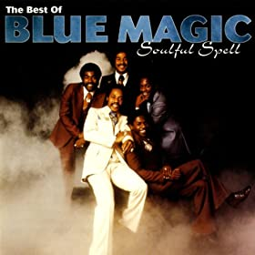 Soulful Spell - The Best Of Blue Magic (US Release)