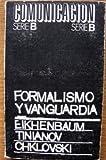 Formalismo y Vanguardia (Comunicacion Serie B, 3)