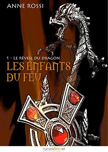 Couverture du livre Les enfants du feu, épisode 1: Le réveil du dragon