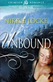 Unbound by Nikkie Locke