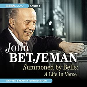 Summoned by Bells: A Life in Verse | [John Betjeman]