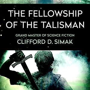The Fellowship of the Talisman Audiobook