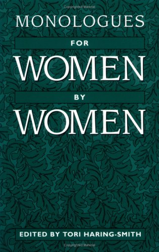 Monologues for Women, by Women