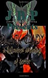 img - for Black Candy: A Halloween Anthology of Horror by Jaded Books Publishing book / textbook / text book