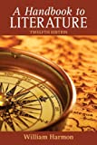 Handbook to Literature, A Plus NEW MyLiteratureLab -- Access Card Package (12th Edition)