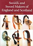img - for Swords And Sword Makers Of England And Scotland (photos, illus.) book / textbook / text book
