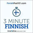 3-Minute Finnish - 25 Lesson Series Audiobook Hörbuch von  Innovative Language Learning LLC Gesprochen von:  Innovative Language Learning LLC