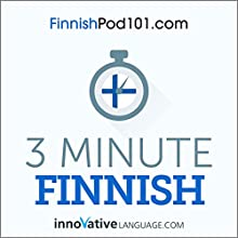 3-Minute Finnish - 25 Lesson Series Audiobook Audiobook by  Innovative Language Learning LLC Narrated by  Innovative Language Learning LLC