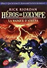 H�ros de l'Olympe, Tome 3 : La marque d'Athena par Riordan