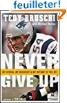 Never Give Up: My Stroke, My Recovery...