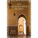 The Calligrapher's Secret ~ Rafik Schami