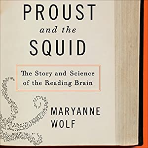Proust and the Squid Audiobook