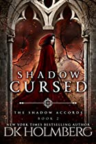 SHADOW CURSED (THE SHADOW ACCORDS BOOK 2)