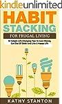 Habit Stacking For Frugal Living: 50...